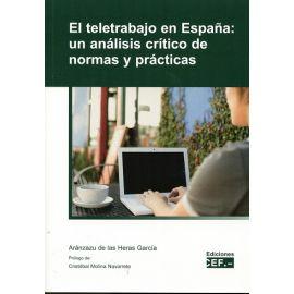 Teletrabajo en España: Un análisis cfrítico de normas y prácticas