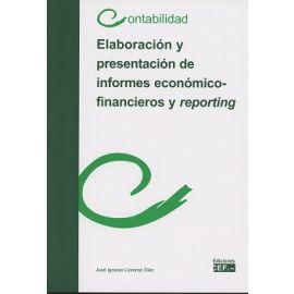 Elaboración y Presentación de Informes Económico- Financieros y Reporting