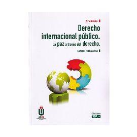 Derecho Internacional Público 2017. La Paz a Través del Derecho