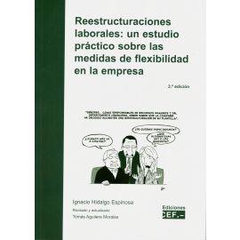 Reestructuraciones laborales: 2018 Un estudio práctico sobre las medidas de flexibilidad en la empresa la