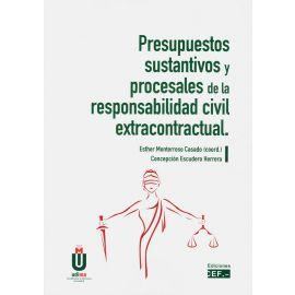 Presupuestos Sustantivos y Procesales de la Responsabilidad Civil Extracontractual
