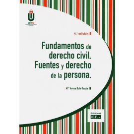 Fundamentos de Derecho Civil. Fuentes y Derecho de la Persona 2019.