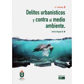 Delitos urbanísticos y contra el medio ambiente 2020