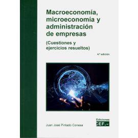 Macroeconomía, microeconomía y administración de empresas. (Cuestiones y ejercicios resueltos)