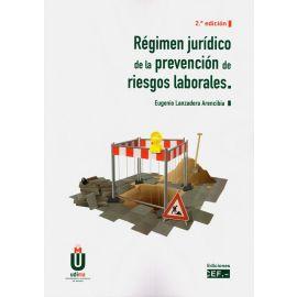 Régimen jurídico de la prevención de riesgos laborales 2020