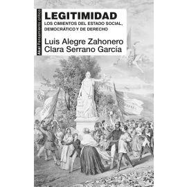 Legitimidad. Los cimientos del estado social, democrático y de derecho
