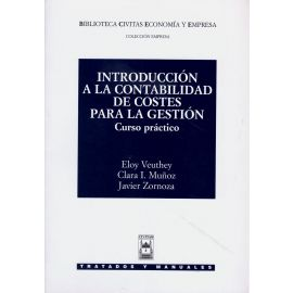 Introducción a la Contabilidad de Costes para la Gestión. Curso Práctico.