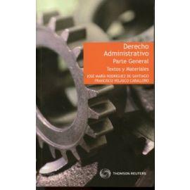 Derecho administrativo. Parte general 2011. Textos y materiales