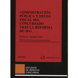 Administración Pública y Deuda Fiscal del Concursado tras la Reforma de 2011