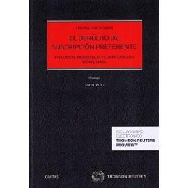 Derecho de Suscripción Preferente. Exclusión , Inexistencia y Configuración Estatutaria.