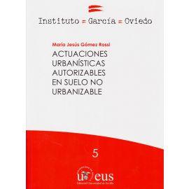 Actuaciones Urbanísticas Autorizables en Suelo no Urbanizable