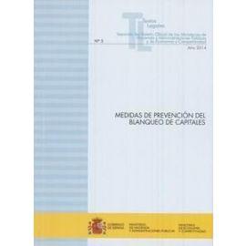 Medidas de Prevención del Blanqueo de Capitales 2014 Separata del Boletín Oficial de los Ministerios de Hacienda y Administraciones Públicas y