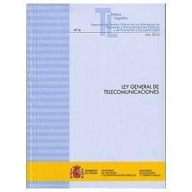 Ley General de Telecomunicaciones 2014 Nº 6 Separata del Boletín Ofical de los Ministerios de Hacienda y Administraciones Pub.