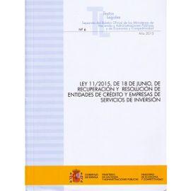 Ley 11/2015, de 18 de Junio, de Recuperación y Resolución de Entidades de Crédito y Empresas de Servicios de Inversión