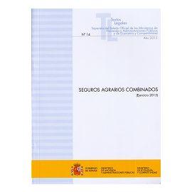 Seguros Agrarios Combinados. 2015 Nº 14 Año 2015 Separata del Boletín Oficial de los Ministerios de Hacienda y Administracio