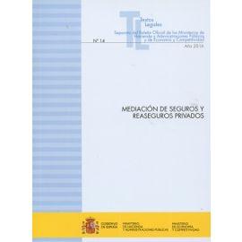 Mediación de Seguros y Reaseguros Privados 2016 Nº 14 Separata del Boletín Oficial delos Monisterios de Hacienda y Administraciones Públic