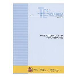Impuesto sobre la Renta de No Residentes 2017 Nº 5 Separata del Boletín Oficial de los Ministerios de Hacienda y Función Pública y de Ec