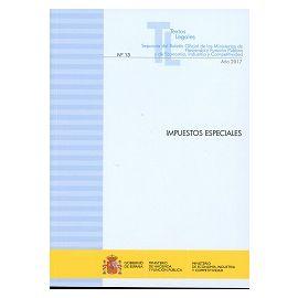 Impuestos Especiales 2017 Nº 13 Separata del Boletín Oficial de los Ministerios de Hacienda y Función Pública