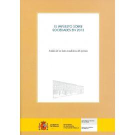 Impuesto sobre Sociedades en 2013. Análisis de los Datos Estadísticos del Ejercicio