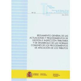 Reglamento General de las Actuaciones y Procedimientos de Gestión e Inspección Tributaria y de Desarrollo de las Normas Comunes de los Procedimientos de Aplicación de los Tributos