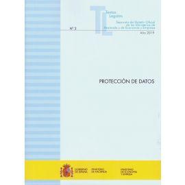 Protección de datos 2019. Nº 2 Año 2019. Textos Legales. Separata del boletín oficial de los Ministerios de Hacienda y de Economía y Empresa