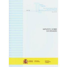 Impuesto sobre sociedades 2019. Separata del Boletín oficial de los Ministerios de Hacienda y de Economía y Empresa Nº 10 año 2019