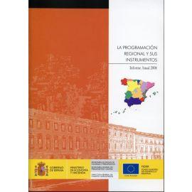 Programación Regional y sus Instrumentos, La. Informe Anual 2008.