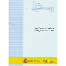 IRPF Estimación objetiva IVA Régimen simplificado 2020. (Orden Hac/1164/2019, de 22 de noviembre) Nº 1 Separata del boletín oficial de los Ministerios de Hacienda y de Asuntos Económicos y Transformación Digital