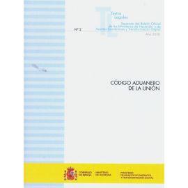Código Aduanero de la Unión 2020. Nº 2 Separata del boletión oficial de los Ministerios de Hacienda y de Asuntos Económicos y Transformación Digital