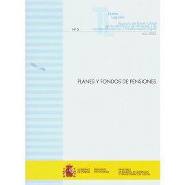 Planes y fondos de pensiones 2020. Nº 5 Separata del boletín oficial de los Ministerios de Hacienda y de Asuntos Económicos y Transformación Digital
