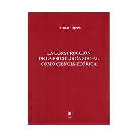 Construcción de la Psicología Social como Ciencia Teórica
