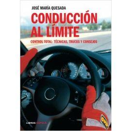 Conducción al Límite. Control Total: Técnicas, Trucos y Consejos.