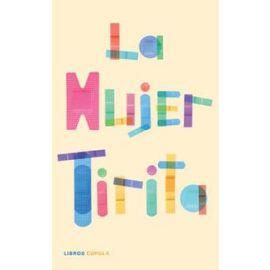 Mujer Tirita. Diario de Desastres y Catástrofes Varias.