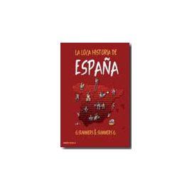 Loca historia de España desde la Prehistoria hasta la Conquista de América, La.