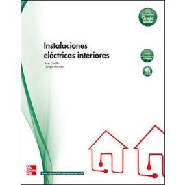 Instalaciones eléctricas interiores. Ciclo Formativo Grado Medio