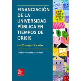 Financiación de la Universidad Pública en Tiempos de Crisis. Los Consejos Sociales