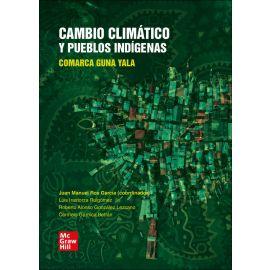Cambio climatico y pueblos indigenas. Comarca Guna Yal
