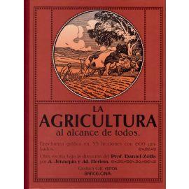 La agricultura al alcance de todos. Enseñanza gráfica en 33 lecciones con 600 grabados