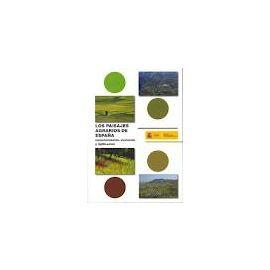 Paisajes Agrarios de España. Caracterización, Evolución y Tipificación.