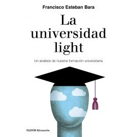 Universidad light. Un análisis de nuestra formación universitaria.