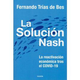 Solución Nash. La reactivación económica tras el COVID-19