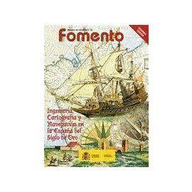 Revista del Ministerio de Fomento Ingeniería, Cartografía y Navegación en la España del Siglo de Oro