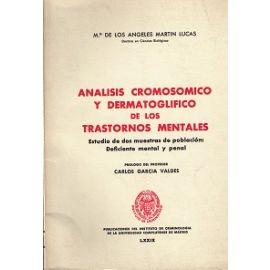 Análisis Cromosómico y Dermatoglífico de los Trastornos Mentales. Estudio de Dos Muestras de Población: Deficiente..