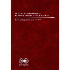 Tributación de las Inversiones en Seguros de Vida y Planes de Pensiones.