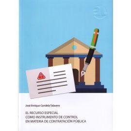 Recurso Especial como Instrumento de Control en Materia de Contratación Pública