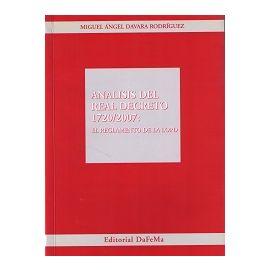 Análisis del Real Decreto 1720/2007: El Reglamento de la LOPD.