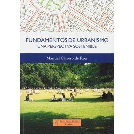 Fundamentos de urbanismo. Una perpectiva sostenible