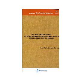 Recursos y Reclamaciones Economico-Administrativos contra los Actos Tributarios de los Entes Locales.