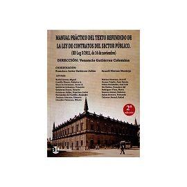 Manual Práctico del Texto Refundido de la Ley de Contratos del Sector Público. (RD Leg 3/2011, de 14 de Noviembre) 2013