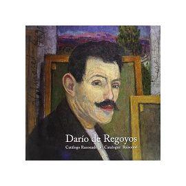 Darío de Regoyos. Catálogo razonado. Catalogue Raisonné